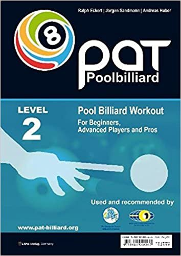 PAT - Pool Billiard Workout: Includes the Official WPA Playing Ability Test Level 2: For Advanced Players: For Intermediate Players (PAT-System Workout)