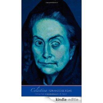 Celestina (The Margellos World Republic of Letters) [Kindle-editie]