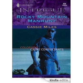 Rocky Mountain Manhunt (Colorado Crime Consultants) [Kindle-editie]