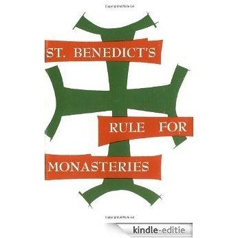 St. Benedict's Rule for Monasteries: St.Benedict's Rule for Monasteries [Kindle-editie]