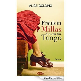 Fräulein Millas Gespür für Tango (German Edition) [Kindle-editie]
