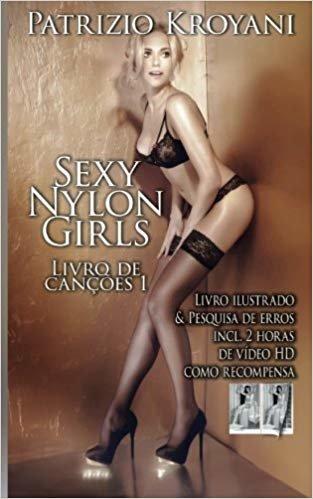 Sexy Nylon Girls - Livro de Canções 1