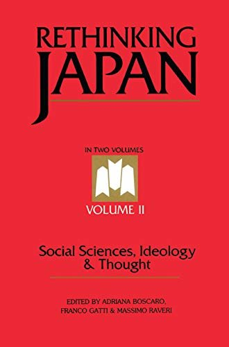 Rethinking Japan Vol 2: Social Sciences, Ideology and Thought (English Edition)