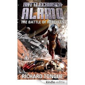 Battlecruiser Alamo: Battle of Hercules (Battlecruiser Alamo Series Book 6) (English Edition) [Kindle-editie]