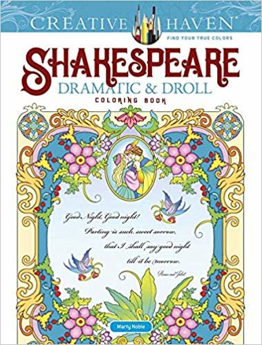 Creative Haven Shakespeare Dramatic & Droll Coloring Book (Creative Haven Coloring Books)