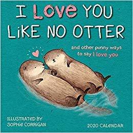 I Love You Like No Otter 2020 Calendar