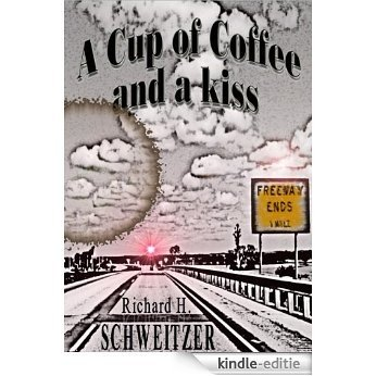 A Cup of Coffee and a Kiss (English Edition) [Kindle-editie]
