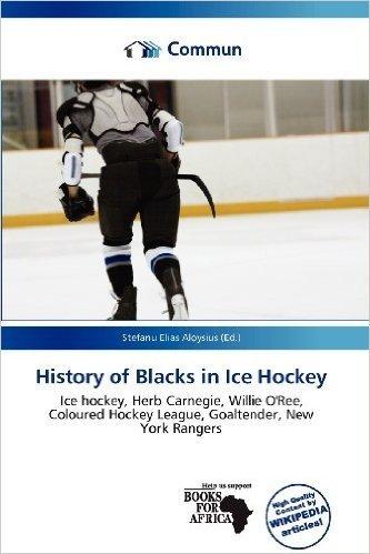 History of Blacks in Ice Hockey
