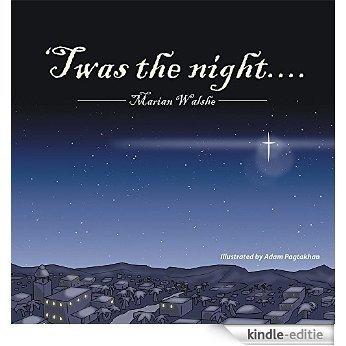 Twas the night.... (English Edition) [Kindle-editie]