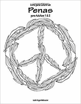 Livro para Colorir de Penas para Adultos 1 & 2