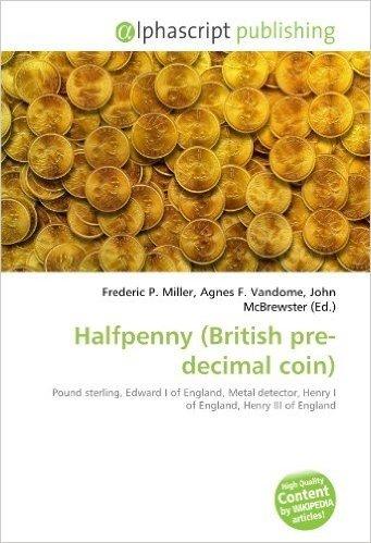 Halfpenny (British Pre-Decimal Coin)