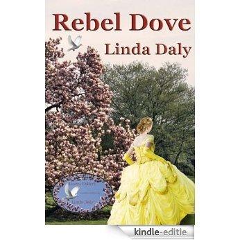 Rebel Dove (Doves Collect Book 2) (English Edition) [Kindle-editie]