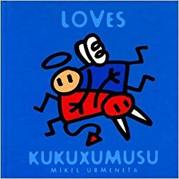 Loves Kukuxumusu