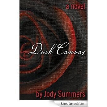 Dark Canvas (Dark Canvas Series Book 1) (English Edition) [Kindle-editie]