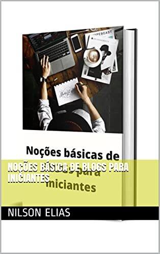 Noções básica de blogs para iniciantes