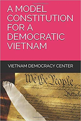 A MODEL CONSTITUTION FOR A DEMOCRATIC VIETNAM