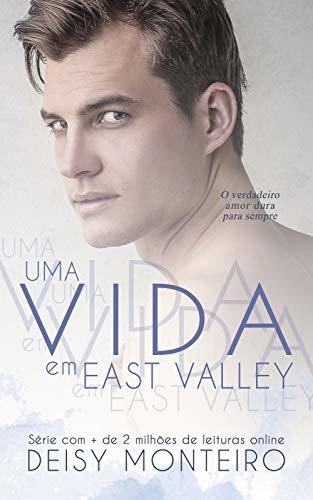 Uma Vida em East Valley (Portuguese Edition)