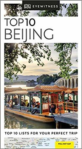 Beijing. Top 10 (DK Eyewitness Travel Guide)