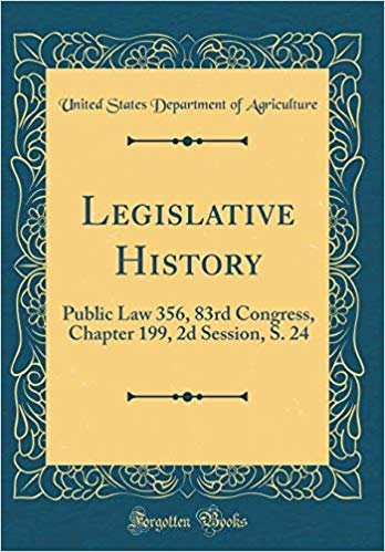 Legislative History: Public Law 356, 83rd Congress, Chapter 199, 2d Session, S. 24 (Classic Reprint)