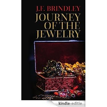 Journey of the Jewelry (The Mallory Mystery Series Book 1) (English Edition) [Kindle-editie]
