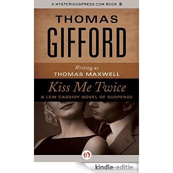 Kiss Me Twice (The Lew Cassidy Novels) [Kindle-editie]