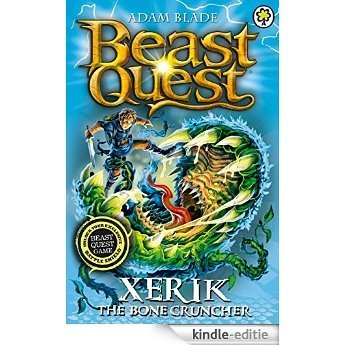Beast Quest: 84: Xerik the Bone Cruncher [Kindle-editie]