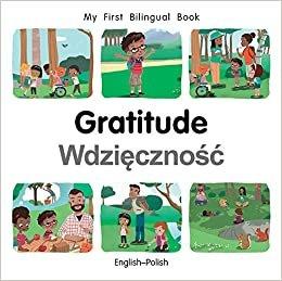 My First Bilingual Book–Gratitude (English–Polish)