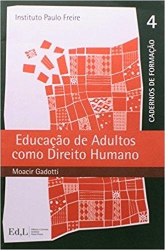Educação de Adultos Como Direito Humano