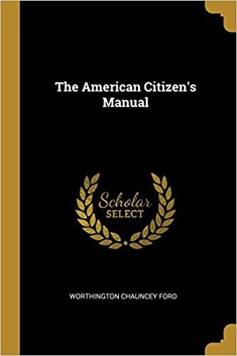 The American Citizen's Manual