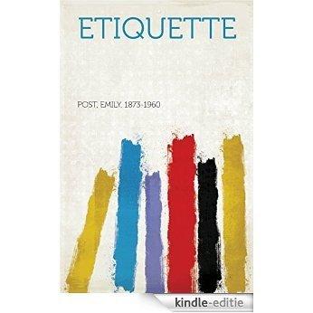 Etiquette [Kindle-editie]