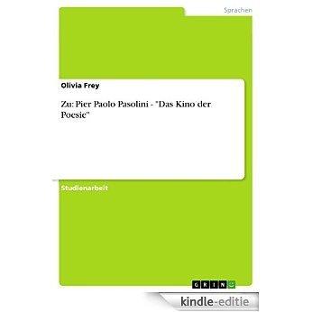 """Zu: Pier Paolo Pasolini - """"Das Kino der Poesie"""" [Kindle-editie]"""