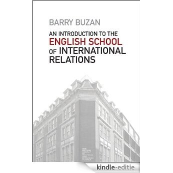 An Introduction to the English School of International Relations: The Societal Approach [Kindle-editie]