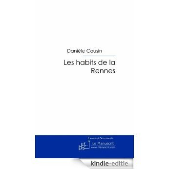 Les habits de la Rennes (Association internationale de la critique littéraire) [Kindle-editie]