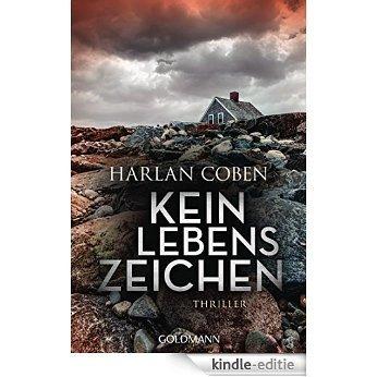 Kein Lebenszeichen: Roman (German Edition) [Kindle-editie]