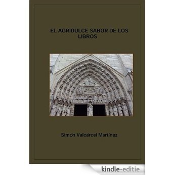 El agridulce sabor de los libros (Spanish Edition) [Kindle-editie]
