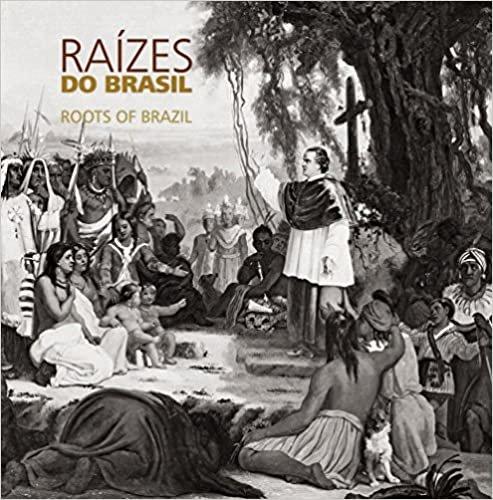 Raízes do Brasil / Roots of Brazil