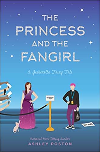 The Princess and the Fangirl: A Geekerella Fairy Tale (Once Upon a Con)