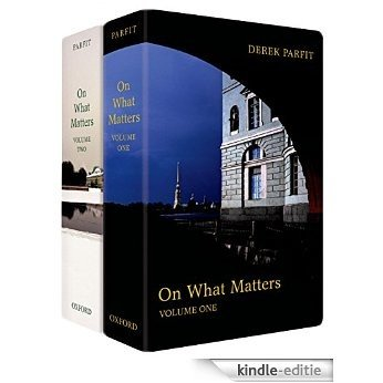 On What Matters: Two-volume set (The Berkeley Tanner Lectures) [Kindle-editie]