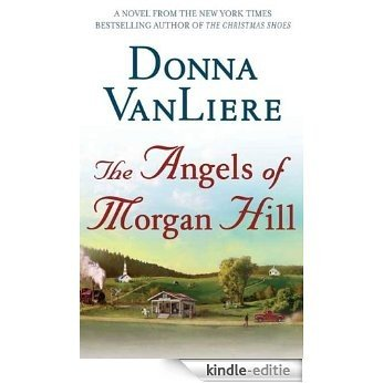 The Angels of Morgan Hill [Kindle-editie]
