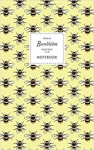 Bumblebee Notebook - Ruled Pages - 5x8 - Premium: (Yellow Edition) Fun notebook 96 ruled/lined pages (5x8 inches / 12.7x20.3cm / Junior Legal Pad / Nearly A5)
