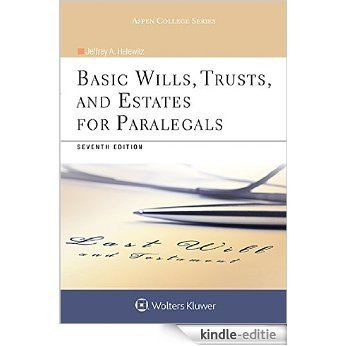 Basic Wills, Trusts, and Estates for Paralegals (Aspen College Series) [Kindle-editie]