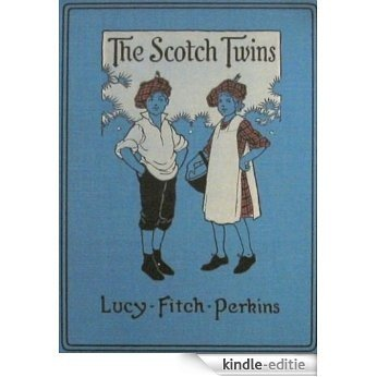 The Scotch Twins (Illustrated) (Twins Series Book 10) (English Edition) [Kindle-editie]
