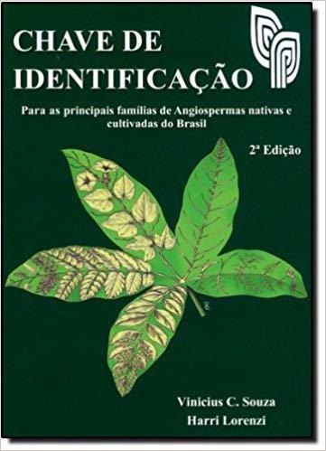 Chave De Identificacao: Para As Principais Familias De Angiospermas Nativas Do Brasil