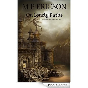 On Lonely Paths (English Edition) [Kindle-editie]
