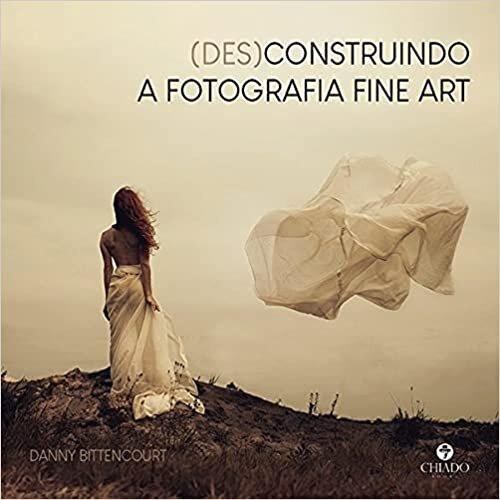 (Des)construindo a fotografia fine art