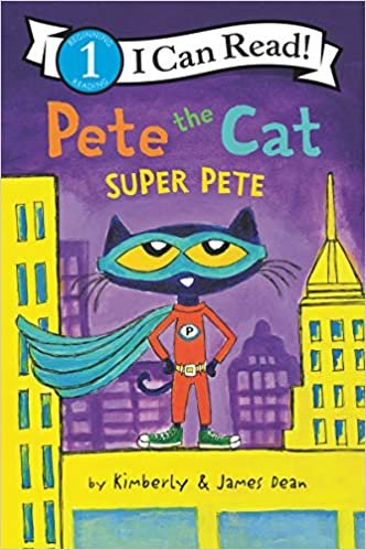 Pete the Cat: Super Pete (I Can Read Level 1)