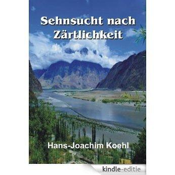 Sehnsucht nach Zärtlichkeit (German Edition) [Kindle-editie]