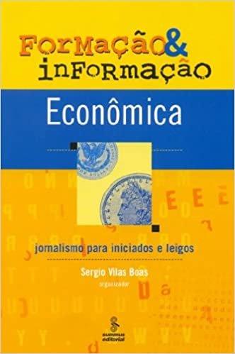 Formação e informação econômica: jornalismo para iniciados e leigos