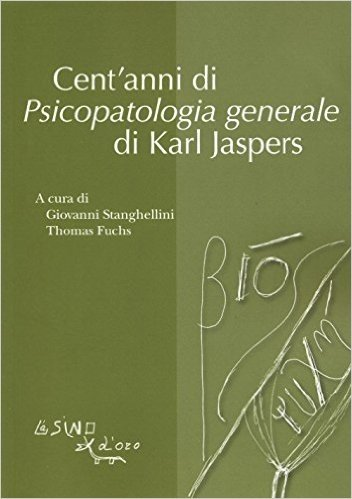 Cent'anni di psicopatologia generale di Karl Jaspers