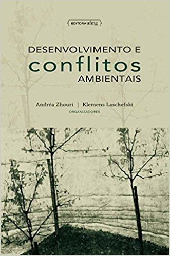 Desenvolvimentos E Conflitos Ambientais